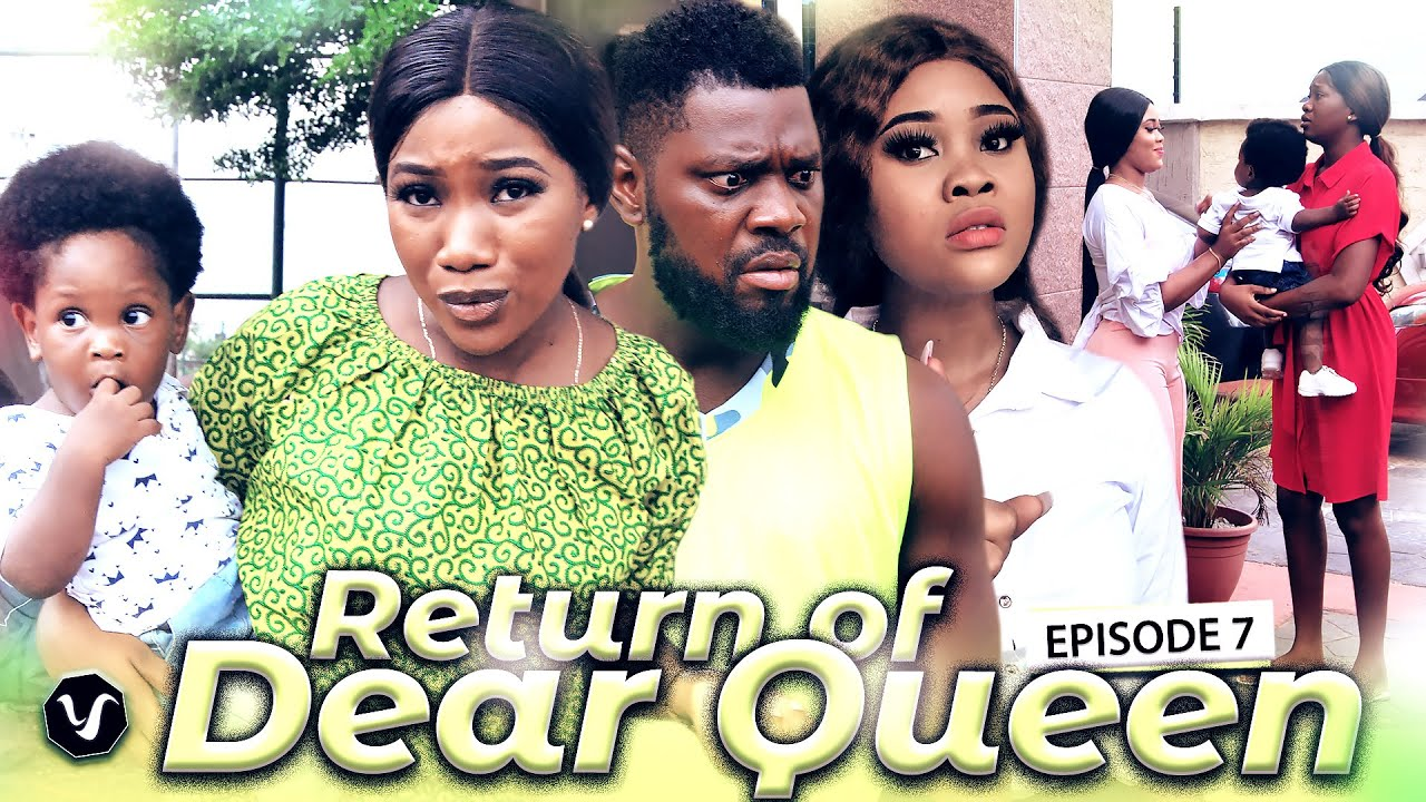 Download RETURN OF DEAR QUEEN (FINAL EPISODE )-2020 LATEST UCHENANCY NOLLYWOOD MOVIES (NEW HIT MOVIE-)