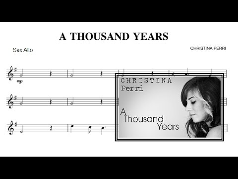 A Thousand Years  Christina Perri sheet music Alto Saxophone