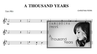 A Thousand Years - Christina Perri (sheet music Alto Saxophone)