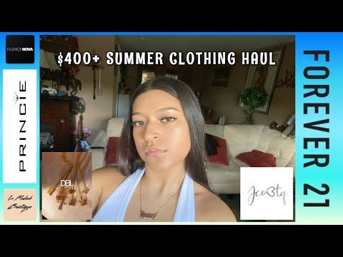 $400+-summer-clothing-haul-|-ft.-fashion-nova,-dbl-jewlery,-forever-21,-and-more-!