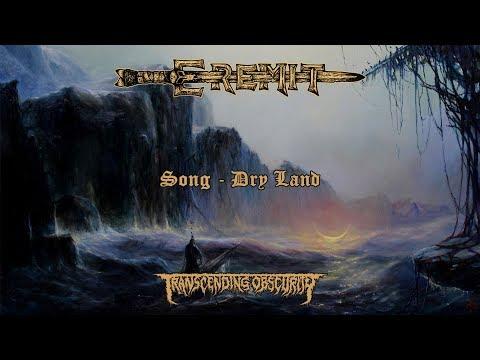 EREMIT (Germany) - Dry Land (Sludge/Doom Metal) Transcending Obscurity