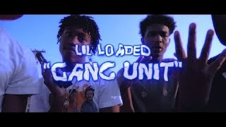 Lil Loaded - Gang Unit (Lyric Video)