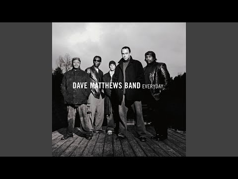 My Personal Favorite Dave Matthews Band Album - Everyday