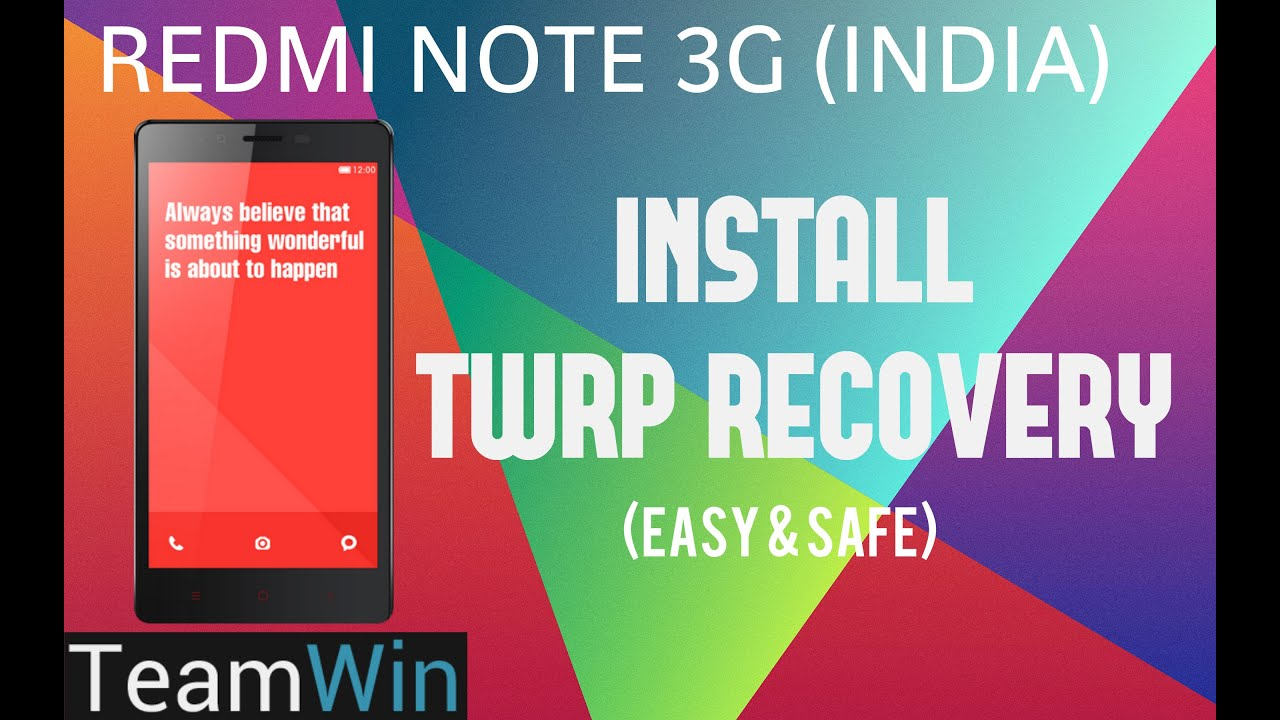 How to Install/Flash TWRP (2 8 1 STABLE) Custom Recovery on Redmi Note 3G  (Required For Custom ROM)