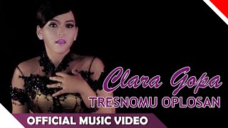 Clara Gopa - Tresnomu Oplosan - Official Music Video - NAGASWARA