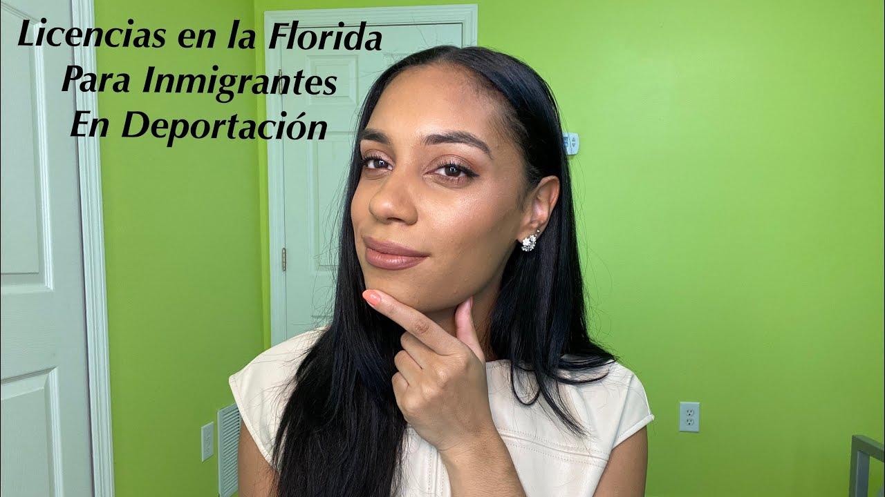 Licencias en la Florida para Inmigrantes en Deportación