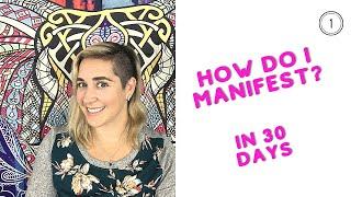 How Do I Manifest? #1