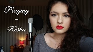 Praying  - Kesha (cover)