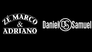 Quem é  ele? Daniel e Samuel e Zé Marco e Adriano