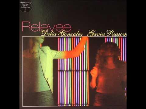 Delia Gonzalez - Gavin Russom: Relevee (Carl Craig remix)