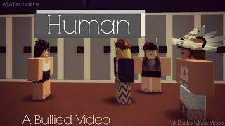Human Roblox Music Video (Bully Video)