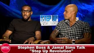 Stephen Boss & Jamal Sims Talk Step Up Revolution