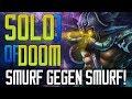 ◄ Smurf gegen Smurf! ► Patch 8.20 [S8] - SoloQ of DOOM! - Kassadin Gameplay