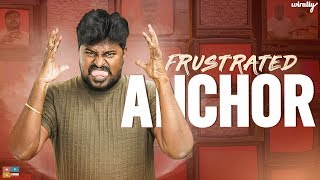 Frustrated Anchor || Wirally Originals || Tamada Media