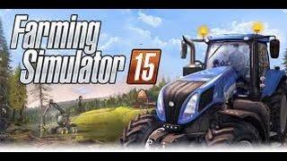 Farming Simulator 2015 [#2] Учимся пилить лес, покупаем новую технику.