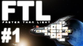 FTL (Faster Than Light) Gameplay #1 - Let