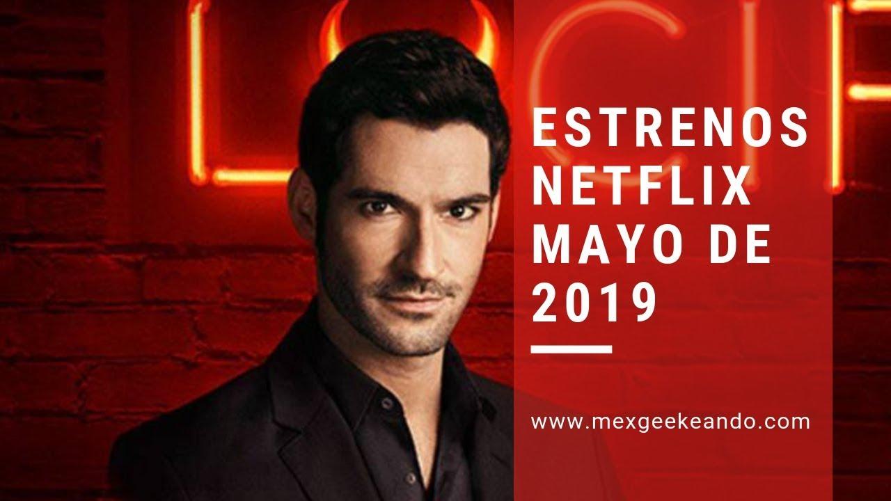 9b1e0f265552 Estrenos Netflix Mayo 2019 Novedades en Películas y Series