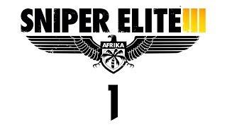 Прохождение Sniper Elite 3  — Часть 1: Осада Тобрука