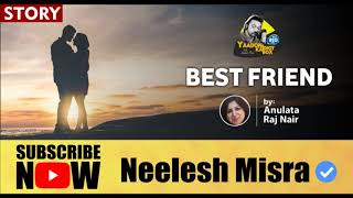 'Best Friend' II FULL STORY II Yaadon Ka Idiot Box Season 5 || Neelesh Misra