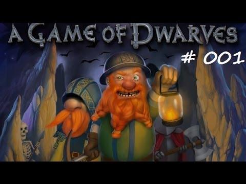 A Game of Dwarves [german] #001 - Hilfe ich bin ein Zwerg
