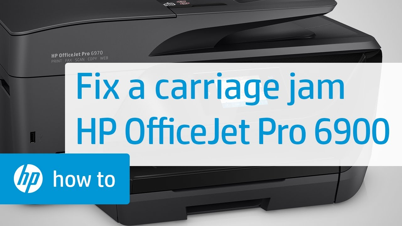 Fixing a Carriage Jam on HP OfficeJet Pro 6900 Printers | HP OfficeJet | HP
