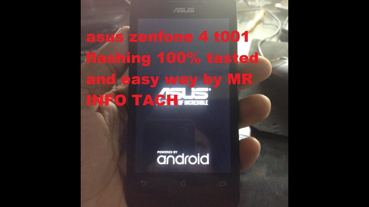 Asus Zenfone 4 T001 Hang On Logo Flashing 100 Tasted And Easy Way