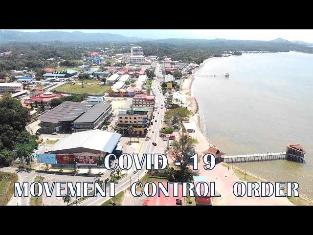 SIPITANG COVID 19 MOVEMENT CONTROL ORDER ( MCO )