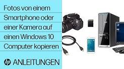 Fotos von einem Smartphone oder einer Kamera auf einen Windows 10 Computer kopieren