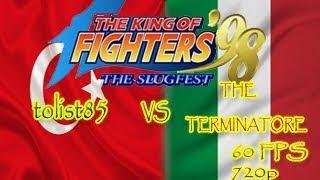FightCade - The KoF 98: tolist85 (Turkey) vs THE TERMINATORE (Italy) [60 FPS] [720p]