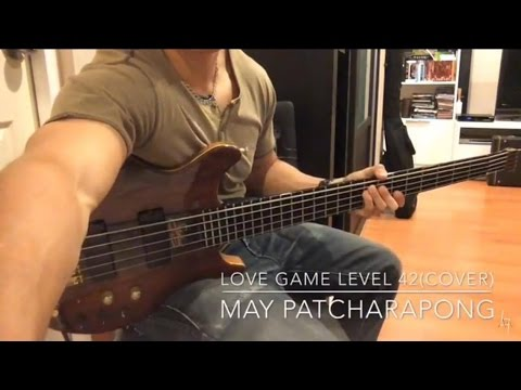 Love Game Level42 Bass Cover (Staus Kingbass) -May Patcharapong