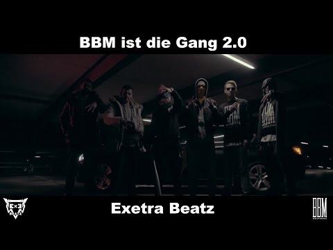 BBM - BBM IST DIE GANG 2.0 [prod. Exetra Beatz]