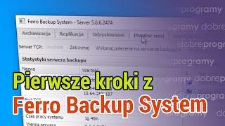 Pierwsze kroki z Ferro Backup System
