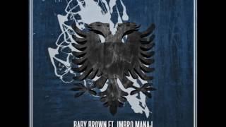 Baby Brown Ft Imbro Manaj - Per Ty  (House Remix)