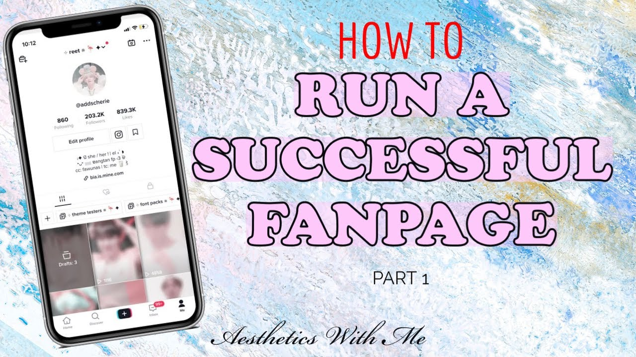 How To Run A Successful Fanpage On Tiktok Aesthetics With Me Youtube
