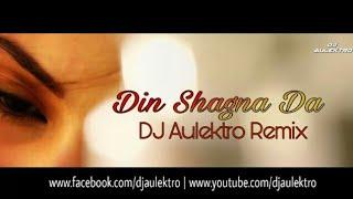 Din Shagna Da (Remix)  - DJ Aulektro | The Bridal Song | Rahat Nation VFX