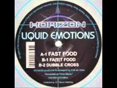 Liquid Emotions-Fast Food
