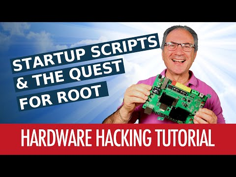 #06 - Startup Scripts & The Quest For Root - Hardware Hacking Tutorial