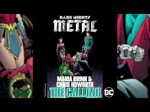 Maria Brink & Chris Howorth - The Calling (From DC's Dark Nights: Metal ) [Official HD Audio]