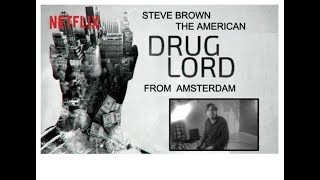 Promo Drugslords Bruinsma with special guest  Steve Brown The American Drugslord of Amsterdam