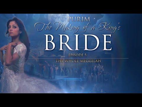 Purim: The Making Of A King's Bride - Shabbat Night Live - 3/2/18