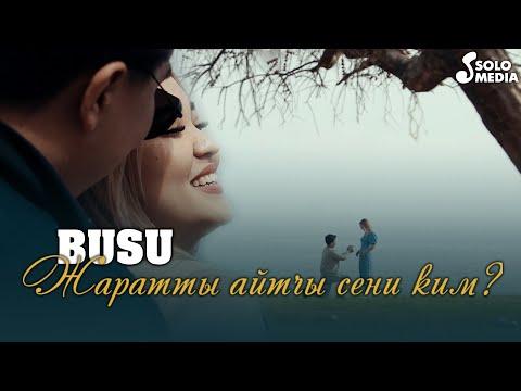 Бусу - Жаратты Айтчы Сени Ким Хит