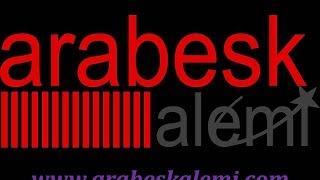 KARIŞIK ARABESK 2014 www.arabeskalemi.com.tr