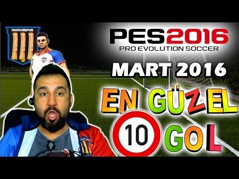 EN GÜZEL 10 GOL #MART 2016 | PES 2016 TANTUNİSPOR