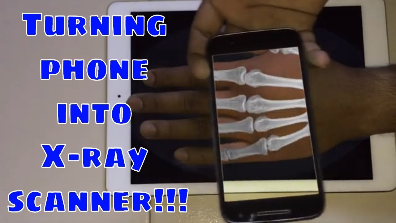 turning phone into x ray scanner to see hand bones youtube turning phone into x ray scanner to see hand bones