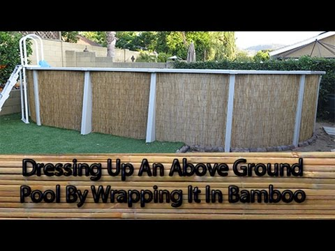Give your above ground pool a facelift with bamboo youtube - How to build a swimming pool out of wood ...