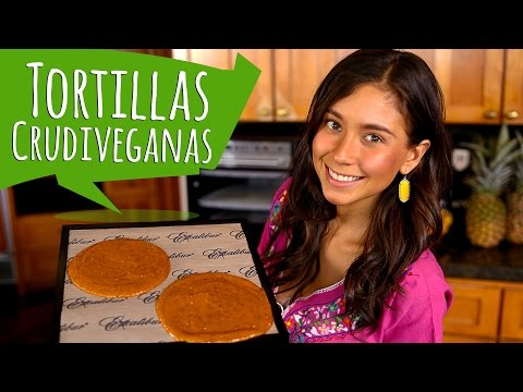 TORTILLAS CRUDIVEGANAS!