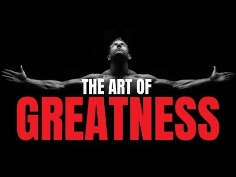 THE ART OF GREATNESS Feat. Billy Alsbrooks (Powerful Motivational Video)