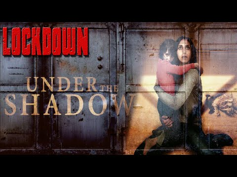 Lockdown Review: Under The Shadow (2016) - Netflix