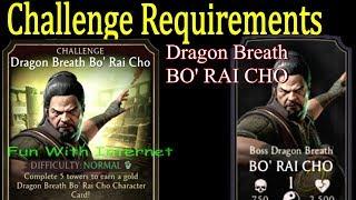 Upcoming Bo Rai Cho Challenge Requirement and Boss Gameplay