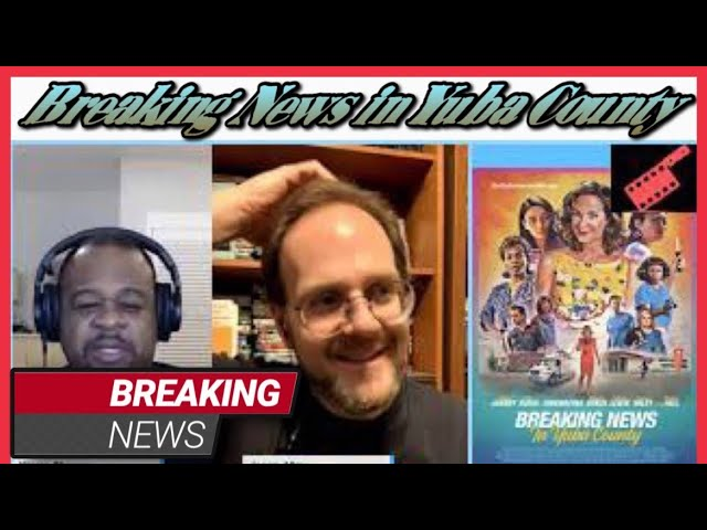 Breaking News in Yuba County Movie Review | Movies 2021 SacTown Movie Buffs